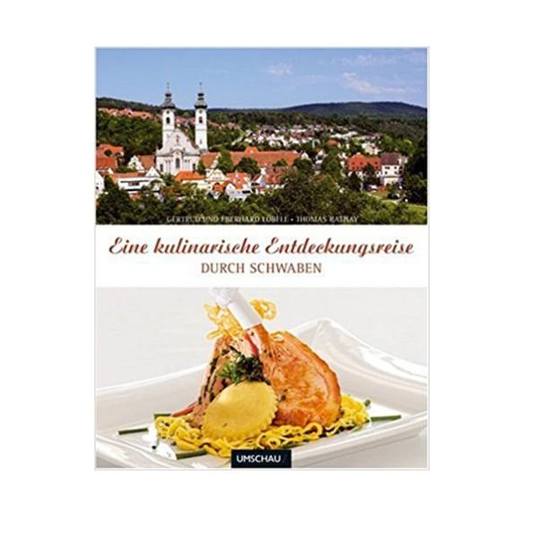 Buch: Eine kulinarische Entdeckungsreise durch Schwaben