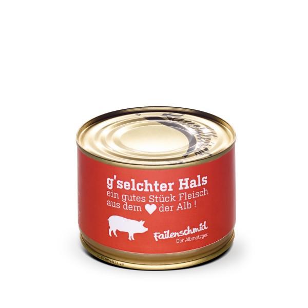 """G'selchter Hals """"Bauernrauchfleisch"""" Dose 400g"""
